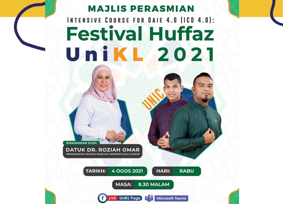 Majlis Perasmian Festival Huffaz UniKL 2021